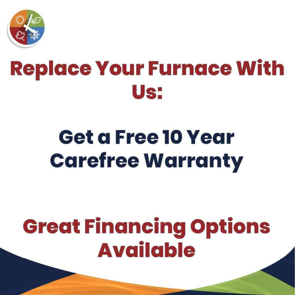 10 Year Parts & Labor Warranty Upgrade with new furnace